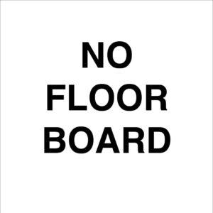 No Floor Board